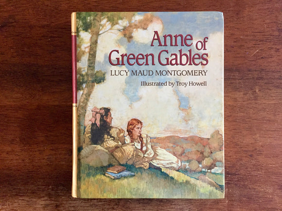 Anne of Green Gables by Lucy Maud Montgomery, Illustrated by Troy Howell, Vintage 1988, Hardcover Book