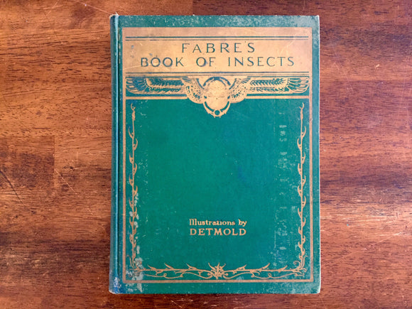 Fabre's Book of Insects, Illustrated by E.J. Detmold