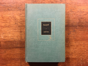 Faust by J.W. Von Goethe, The Modern Library, Vintage 1912