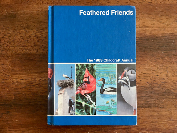 Feathered Friends, Childcraft, Vintage 1983, Hardcover, Illustrated