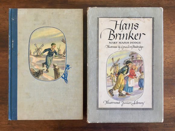 Hans Brinker (or The Silver Skates) by Mary Mapes Dodge, Illustrated by Cyrus Leroy Baldridge, Illustrated Junior Library, Vintage 1945, Hardcover Book
