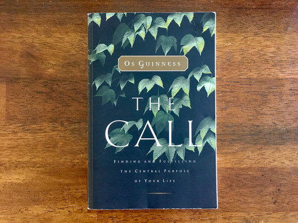 The Call by Os Guinness, Paperback Book