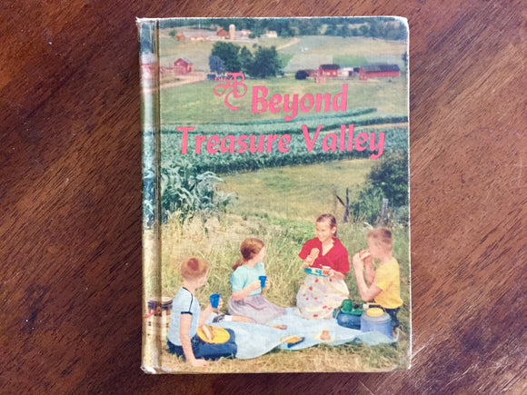 Beyond Treasure Valley, Betts Basic Readers, Hardcover Book, Vintage 1958, Illustrated