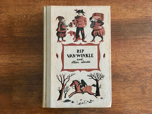 Rip Van Winkle and Other Stories by Washington Irving, Illustrated by Susanne Suba, Junior Deluxe Editions, Vintage 1940, Hardcover Book