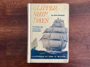Clipper Ship Days by John Jennings, Landmark Book, Vintage 1952, HC