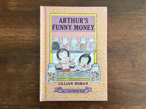 Arthur's Funny Money by Lillian Hoban, Vintage 1981, An I CAN READ book, HC