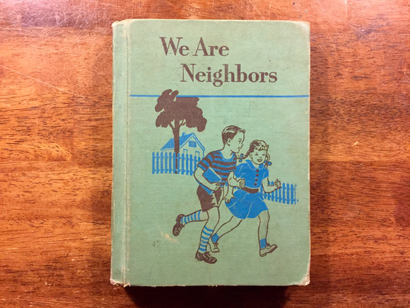 We Are Neighbors by Odille Ousley and David H. Russell, Ginn Basic Readers, Vintage 1953, Hardcover Book, Illustrated