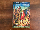 The Story of Thomas Jefferson by Earl Schenck Miers, Signature Books, Vintage 1955