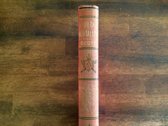 Old Mortality by Sir Walter Scott, Watch Weel Edition, Antique 1900, Illustrated