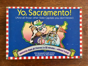 Yo, Sacramento! by Will Cleveland and Mark Alvarez, Vintage 1994, First Edition