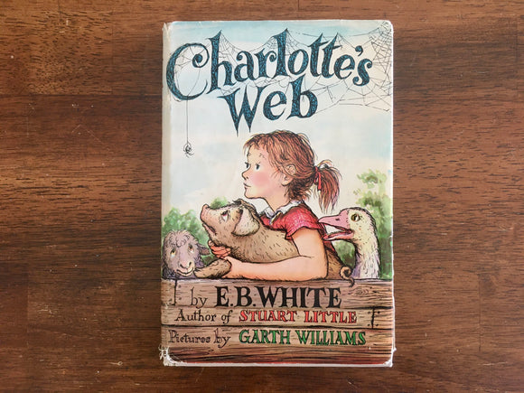 Charlotte's Web by E.B. White, Illustrated by Garth Williams, Vintage 1952, HC DJ