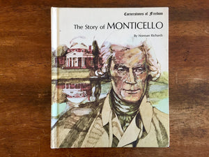 Cornerstones of Freedom, The Story of Monticello by Norman Richards, Vintage 1970, Hardcover Book, Illustrated