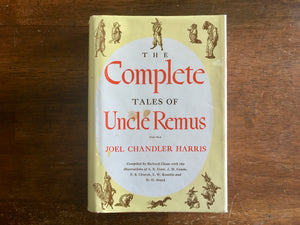 The Complete Tales of Uncle Remus by Joel Chandler Harris, Vintage 1983