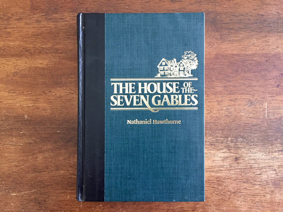The House of the Seven Gables by Nathaniel Hawthorne, Illustrated by David Frampton, Vintage 1985, Reader's Digest Edition, Hardcover Book