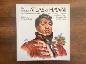 The Illustrated Atlas of Hawaii: An Island Heritage Book with a History of Hawaii by Gaven Daws, Illustrated by Joseph Feher