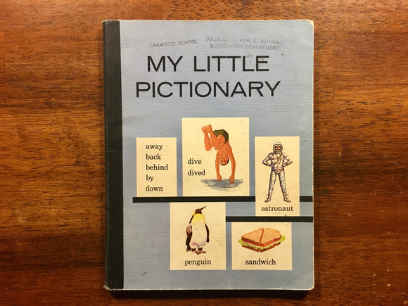 My Little Pictionary, Vintage 1964, 9th Printing, Scott Foresman and Company