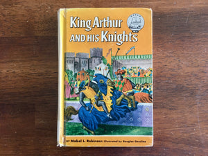 King Arthur and His Knights by Mabel L Robinson, Landmark Book, Vintage 1953