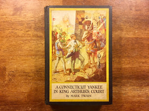 A Connecticut Yankee in King Arthur's Court by Mark Twain, Gift Edition, Vintage 1917, Hardcover Book, Illustrated