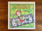 A Kid's Guide to Managing Money by Joy Wilt, Illustrations by Hergie, Vintage 1979, Hardcover Book