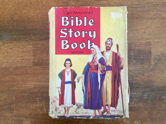Egermeier's Bible Story Book, Revised, Hardcover Book with Dust Jacket, Vintage 1963, Illustrated