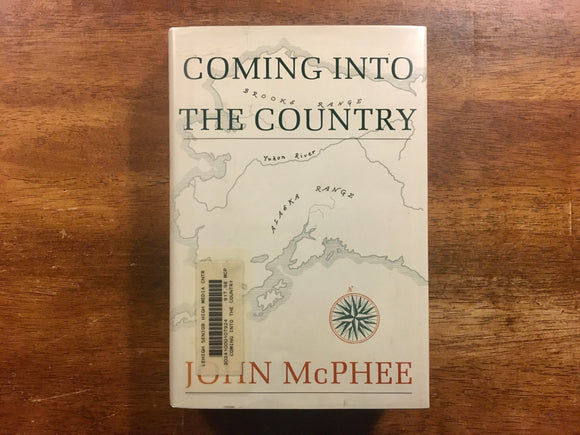 Coming into the Country by John McPhee, Vintage 1977, Hardcover Book with Dust Jacket in Mylar