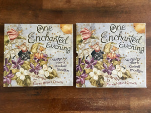 One Enchanted Evening by Mark Kimball Moultoon, Illustrated by Karen Hillard Crouch, Hardcover Book with Dust Jacket in Slipcase