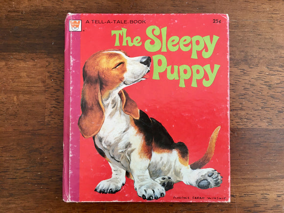 The Sleepy Puppy by Mary Jo Chamberlin, A Tell-A-Tale Book, Vintage 1961, Illustrated by Florence Sarah Winship, Hardcover