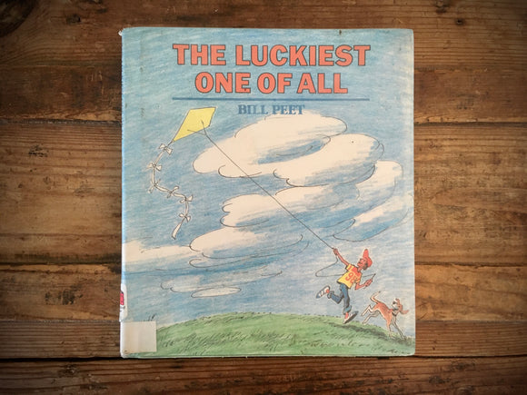 The Luckiest One of All by Bill Peet, HC DJ, Illustrated, 1982, 1st Printing