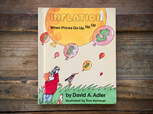 Inflation, When Prices Go Up Up Up, David A Adler, 1985, 1st Printing, Franklin Watts