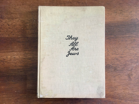 They All Are Jews: From Moses to Einstein, Revised Edition, Mac Davis, 1951