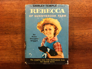 Shirley Temple Rebecca of Sunnybrook Farm by Kate Douglas Wiggin, Vintage