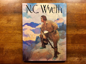 N.C. Wyeth by Kate F. Jennings, Hardcover with Dust Jacket, Oversized Book, Illustrated