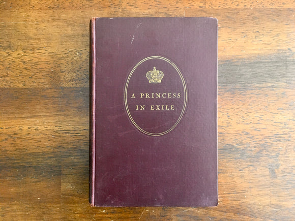 A Princess in Exile by Marie, Grand Duchess of Russia, Vintage 1932, HC