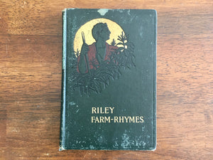 Riley Farm-Rhymes by James Whitcomb Riley, Country Pictures by Will Vawter, 1905