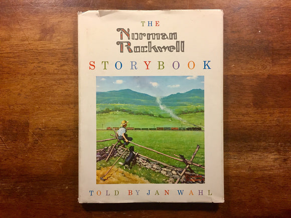 The Norman Rockwell Storybook, Told by Jan Wahl, Vintage 1969, Hardcover Book with Dust Jacket
