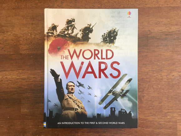 The World Wars, Usborne Publishing, Intro to First and Second WW1 WW2, HC