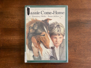 Lassie Come-Home, Written for Young Readers by Rosemary Wells, Illustrated