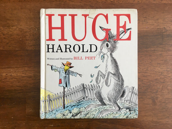 Huge Harold by Bill Peet, HC, Vintage 1961, 5th Print, Hardcover