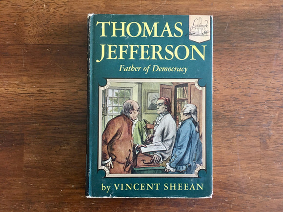 Thomas Jefferson: Father of Democracy by Vincent Sheean, Landmark Book