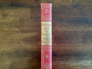 Christmas Over the Centuries, Cuneo Press, Vintage 1957, Illustrated