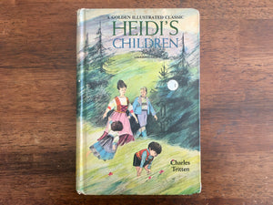 Heidi's Children by Charles Tritten, A Golden Illustrated Classic, Illustrated by June Goldsborough, Vintage 1967, Hardcover Book
