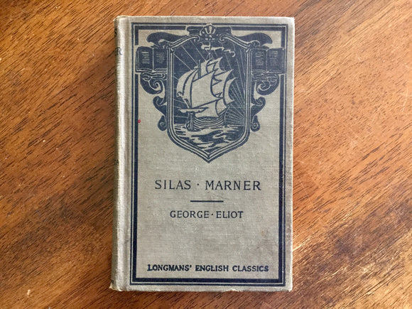 Silas Marner by George Eliot, Longmans' English Classics, Vintage 1921, Hardcover Book