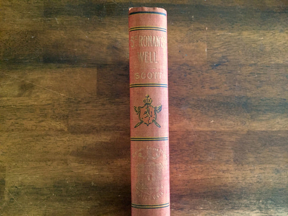 St. Ronan's Well by Sir Walter Scott, Watch Weel Edition, Antique 1900, Illustrated