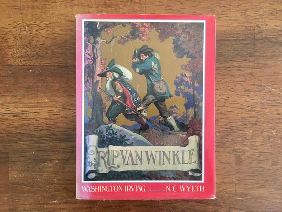 Rip Van Winkle by Washington Irving, Illustrated by N.C. Wyeth, Vintage 1987, HC DJ