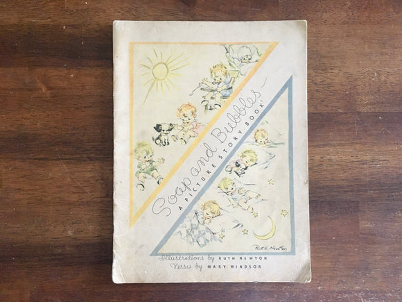 Soap and Bubbles: A Picture Story Book by Mary Windsor, Vintage 1935, Illustrated
