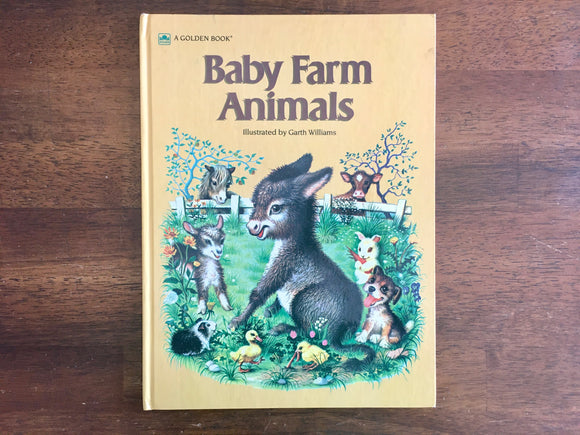 Baby Farm Animals, Garth Williams Illustrated, HC Golden Book, 1983