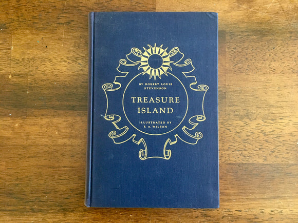 Treasure Island by Robert Louis Stevenson, Illustrated by Edward A. Wilson, Vintage 1941