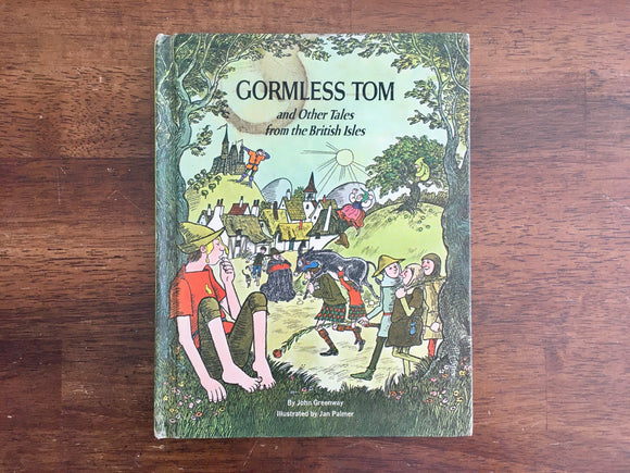 Gormless Tom and Other Tales from the British Isles by John Greenway, Vintage 1968
