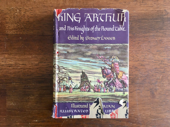 King Arthur and His Knights of the Round Table, Illustrated Junior Library, Vintage 1950