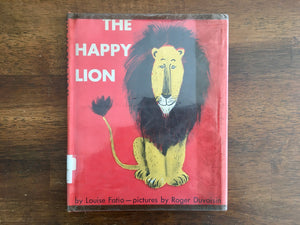The Happy Lion, Louise Fatio, Robert Duvoisin Illustrated, 1954, 6th Print, HC DJ